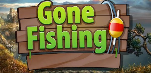 Gone Fishing - �������� �������