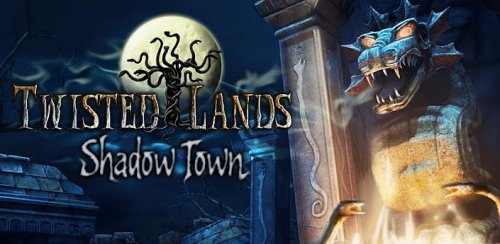 Twisted Lands: Shadow Town - Гиблые земли город теней