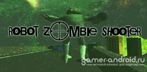 Robot Zombie Shooter