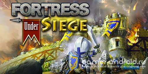 Fortress Under Siege