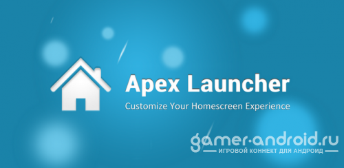 Apex Launcher - ������� ��� ��� Android 4.0+