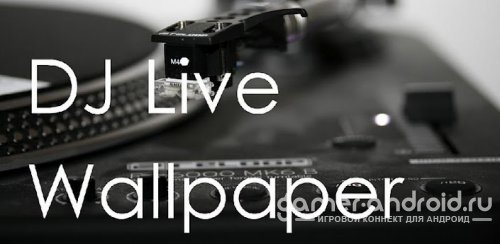 DJ Live Wallpaper