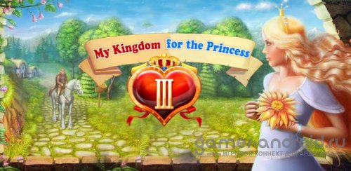My Kingdom for the Princess 3 - ���������� �� ��������� 3