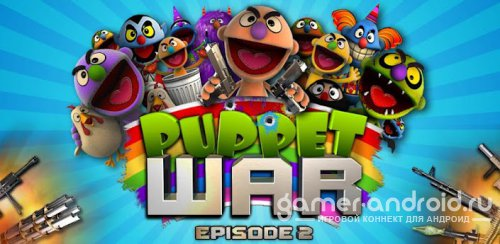 Puppet War:FPS ep.1,2