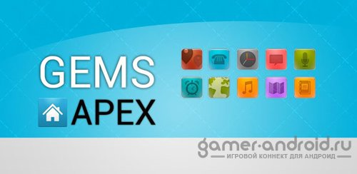 Gems HD Apex / Nova Theme