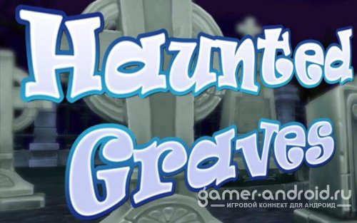 Haunted Graves