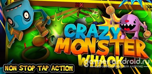 Crazy Monster Whack