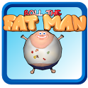 Roll the fat Man