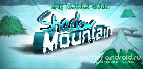 Shadow Mountain : Epic Quest