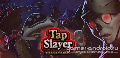 Tap Slayer - Zombies