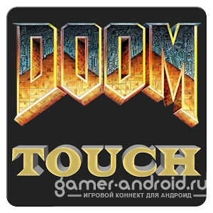Doom Touch - ������ ���� Doom �� Android