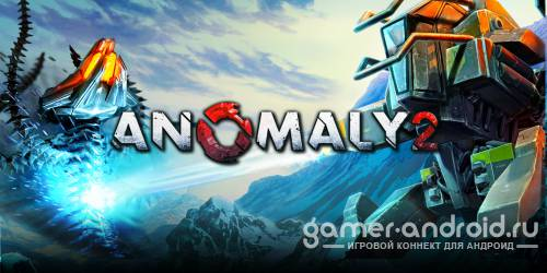 Anomaly 2 - ��� Android