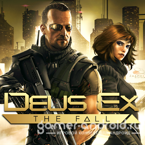 Deus Ex: The Fall - ����� ��������� ����� ����
