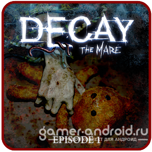 Decay: The Mare - Episode 1 - 2