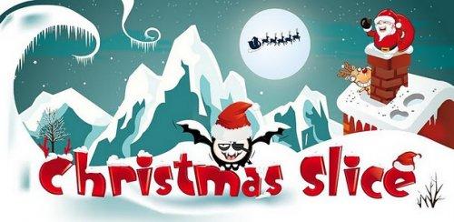 Christmas Slice - Новогодняя игра