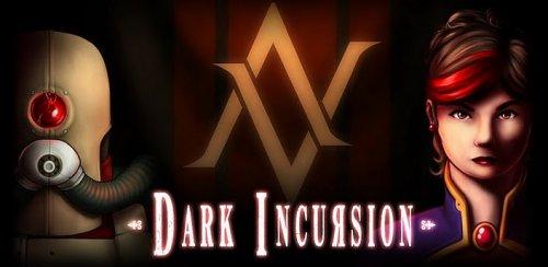 Dark Incursion - Темные Вторжение