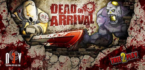 Dead on Arrival - Борьба с зомби