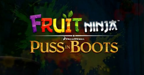 Fruit Ninja: Puss in Boots - Режим фрукты