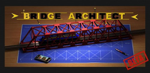 Bridge Architect - Архитектор Мостов