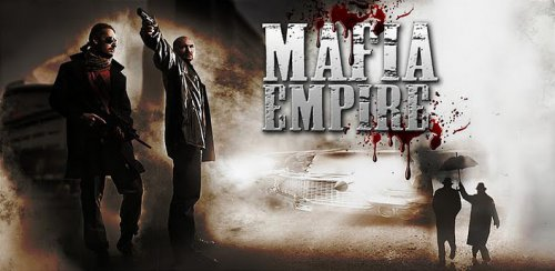 Mafia Empire - Империя Мафий