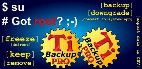 Titanium Backup PRO Key / root - Бэкап приложений
