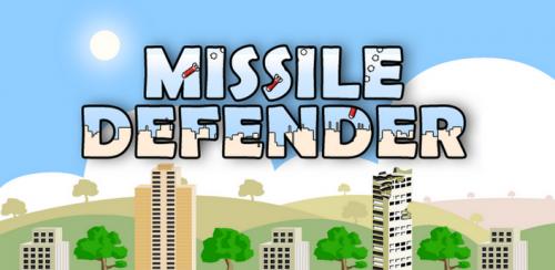 Missile Defender - Ракетный защитник