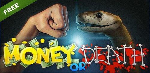 Money or Death - Деньги или смерть