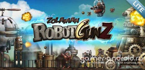 Zolaman Robot Gunz - Роботы