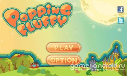 Popping Fluffy