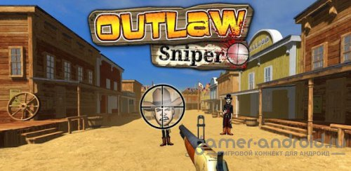 Outlaw Sniper
