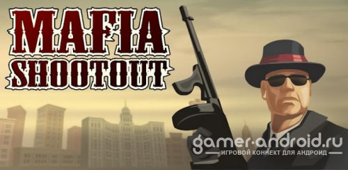 Mafia Shootout - Мафия