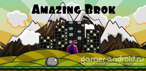 Amazing Brok