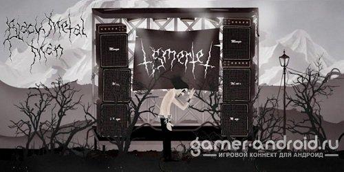 Black Metal Man - Тяжёлая музыка в крови.