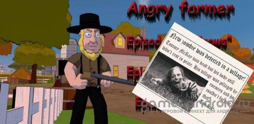 Angry farmer - Злой фермер