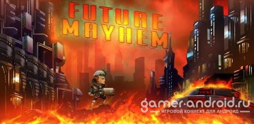 Future Mayhem