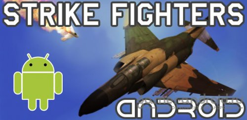 Strike Fighters Android