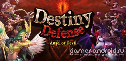 Destiny Defense:Angel or Devil