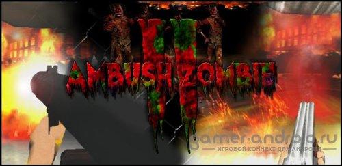 Ambush Zombie 2