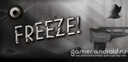 Freeze! – Побег