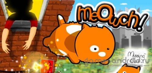 Meowch!