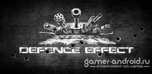 Defence Effect HD - Хочешь мира - готовься к войне