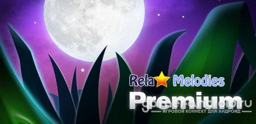 Relax Melodies Premium - Расслабляющие мелодии и звуки
