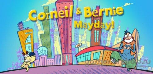 Corneil & Bernie Mayday