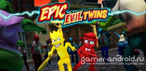 Epic Evil Twins