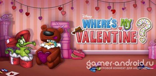 Where's My Valentine? - Где же Валентинка?