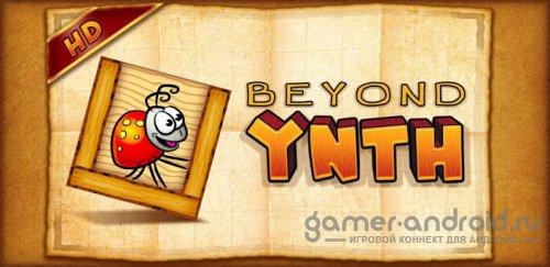 Beyond Ynth HD - приключения жука
