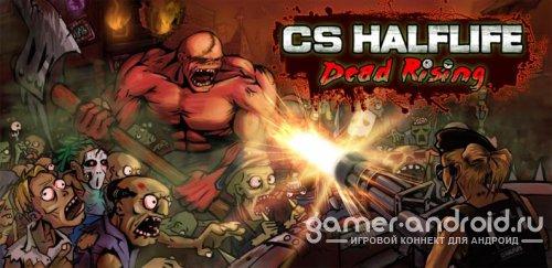 CS HALFLIFE Dead Rising