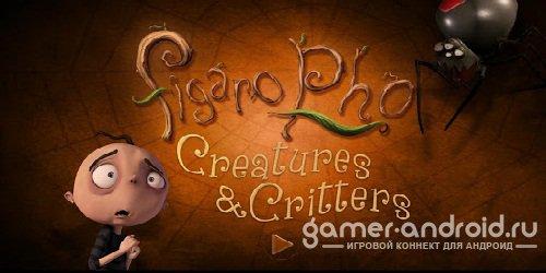 Figaro Pho Creatures