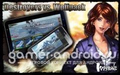Destroyers vs. Wolfpack