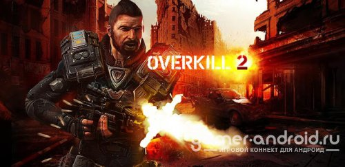 Overkill 2